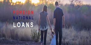Foreign National Loans Bellaire Texas
